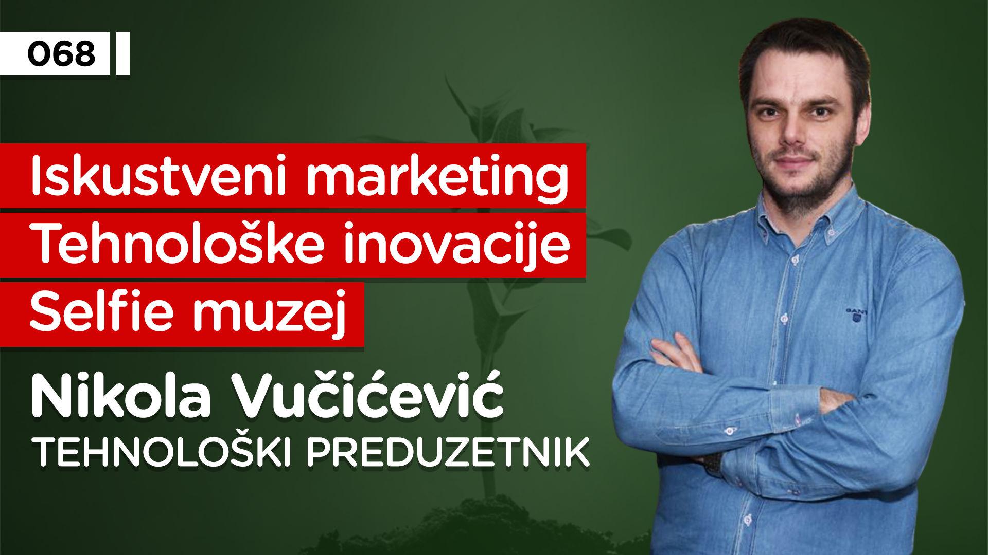 EP068: Nikola Vučićević