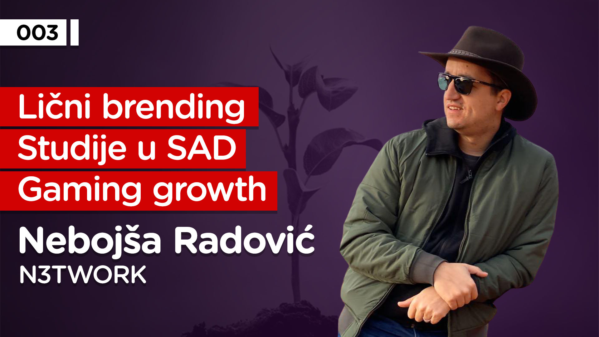 EP003: Nebojša Radović