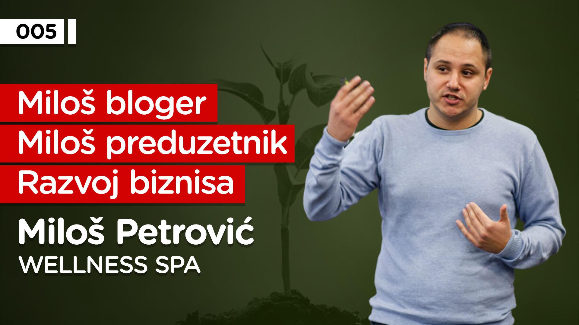 EP005: Miloš Petrović