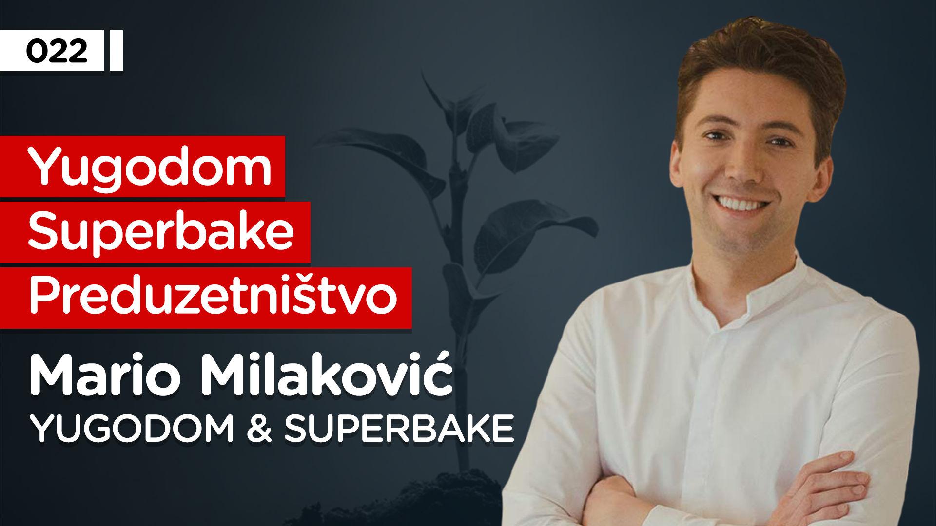 EP022: Mario Milaković