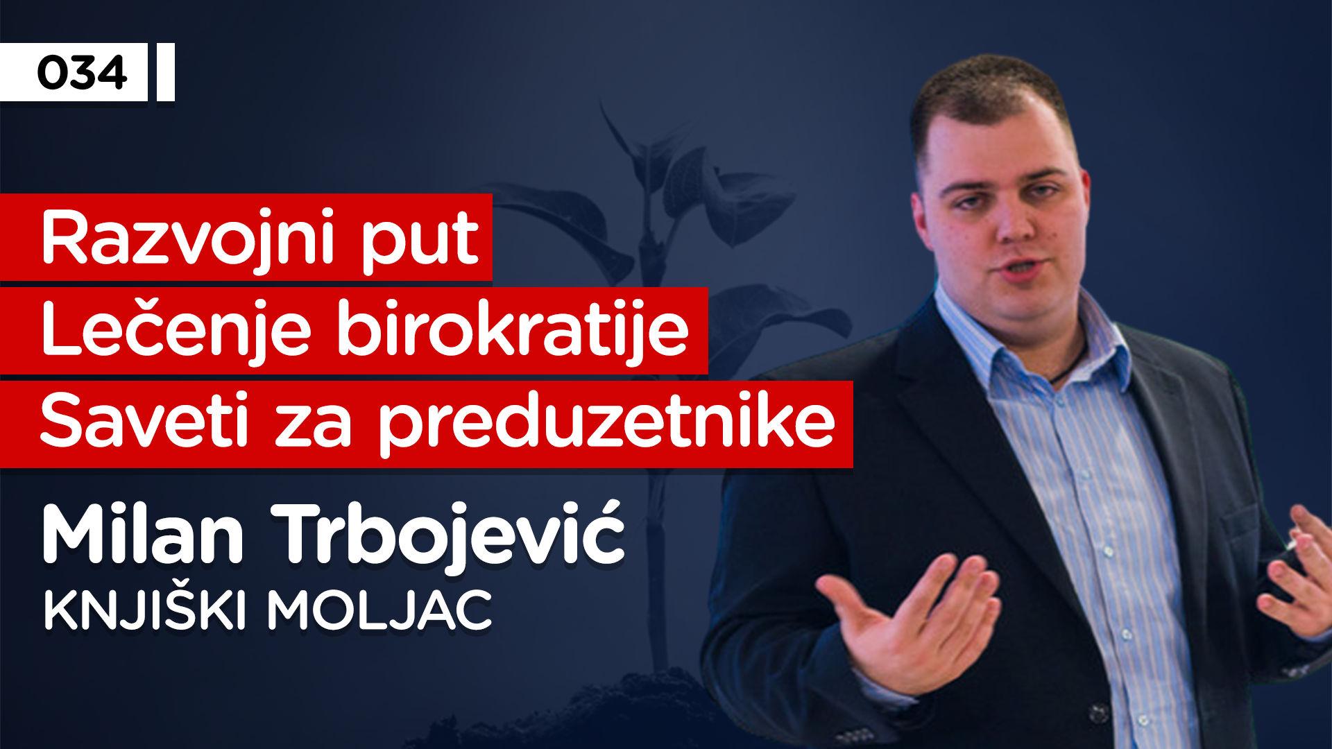 EP034: Milan Trbojević