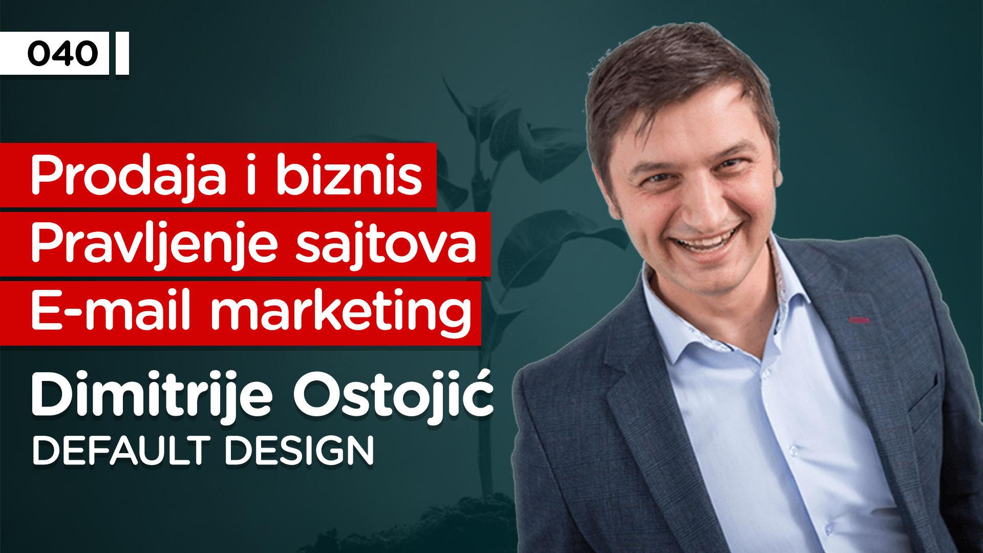 EP040: Dimitrije Ostojić