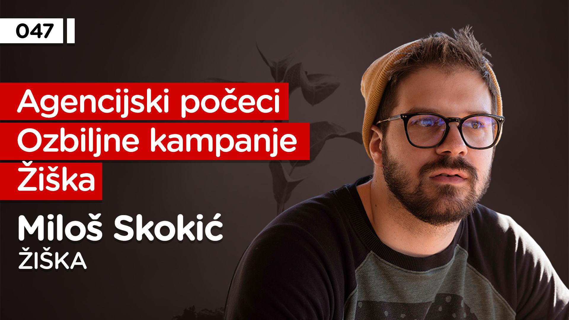EP047: Miloš Skokić