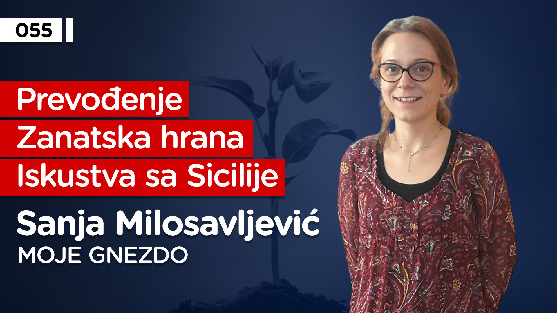 EP055: Sanja Milosavljević