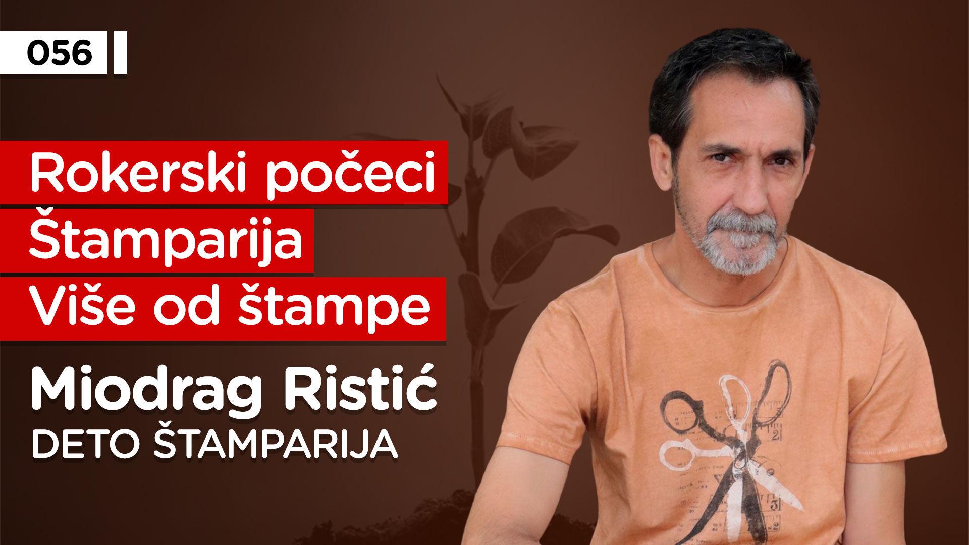 EP056: Miodrag Ristić