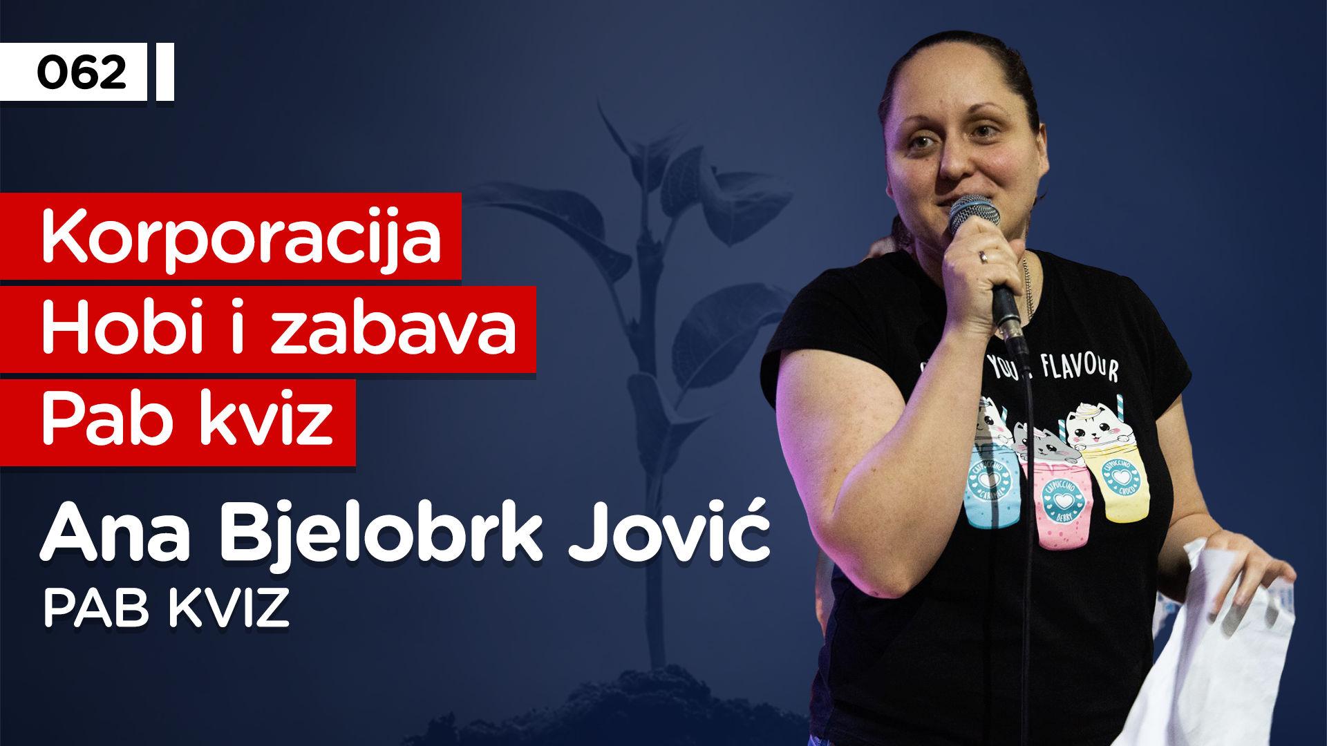 EP062: Ana Bjelobrk Jović