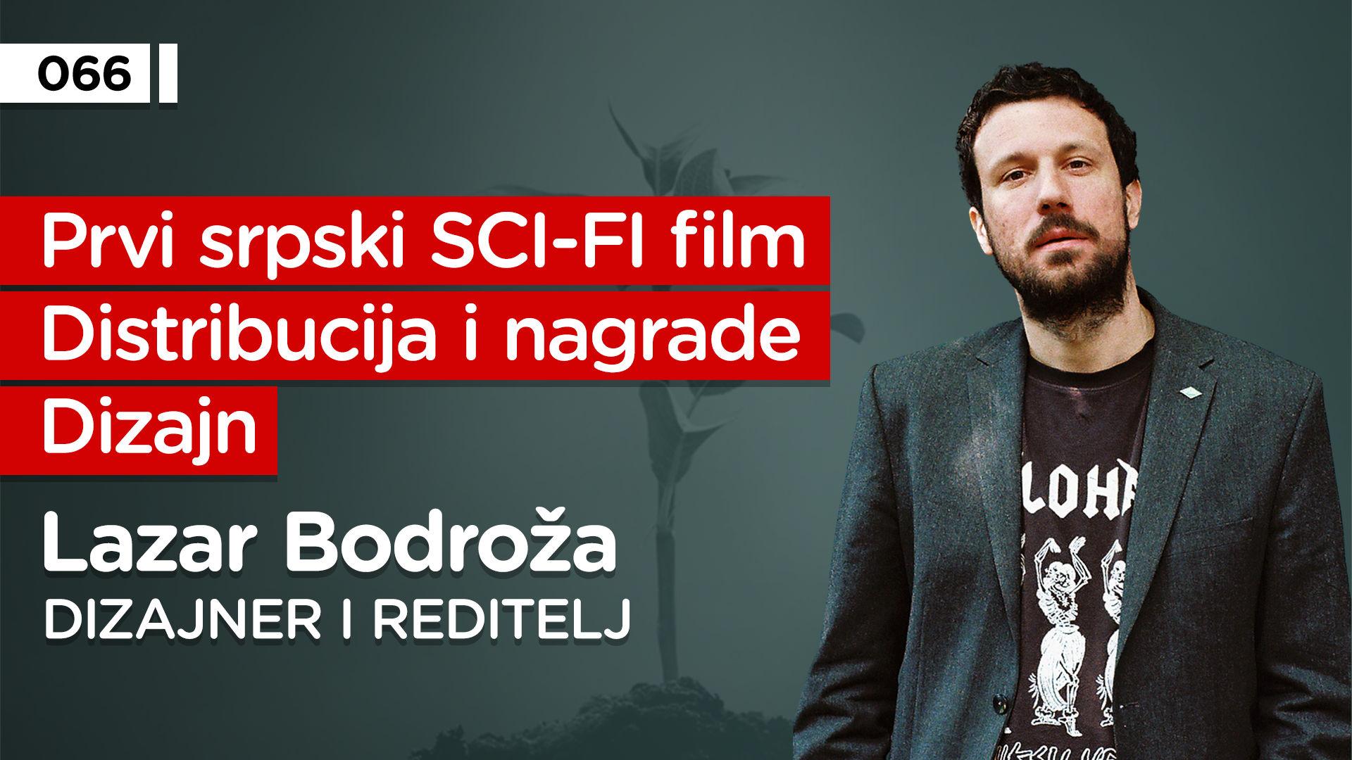 EP066: Lazar Bodroža