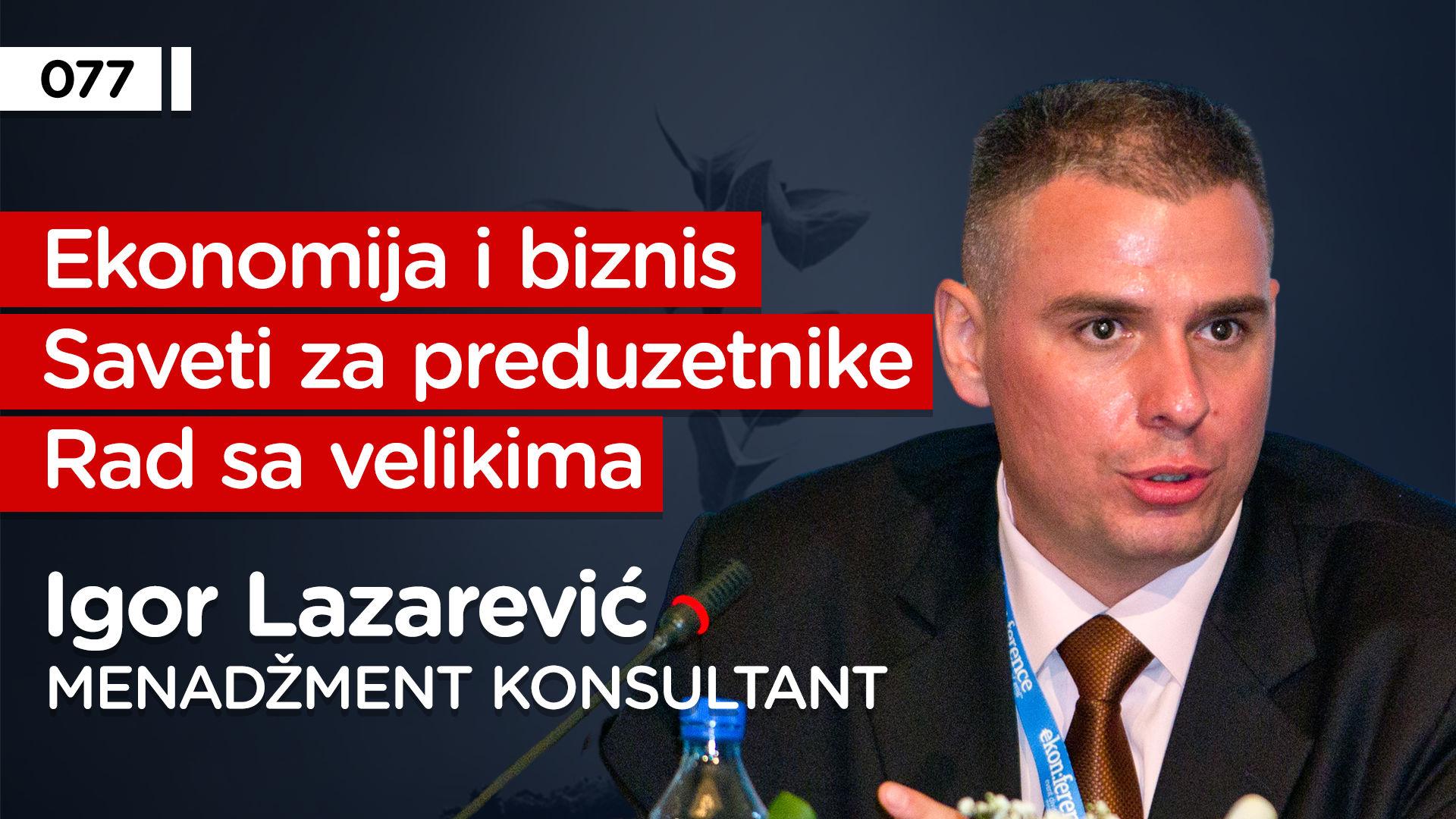 EP077: Igor Lazarević