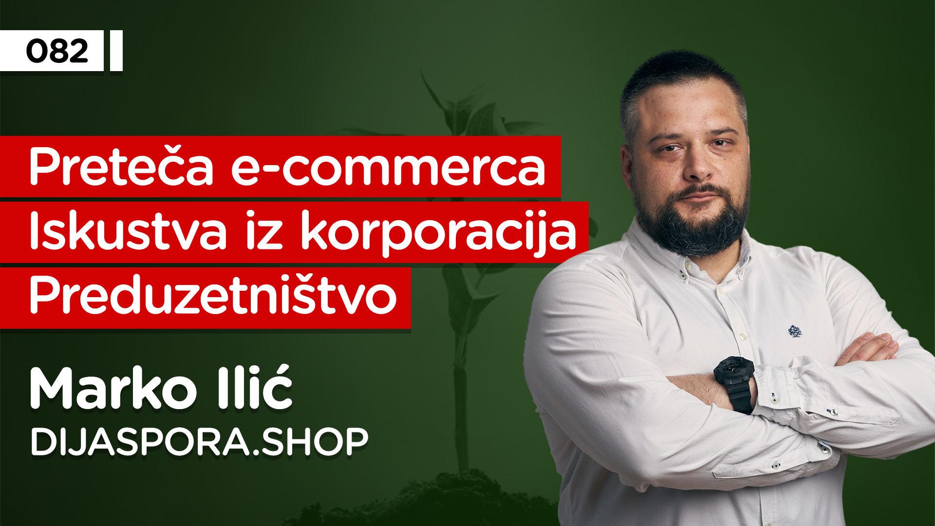 EP082: Marko Ilić