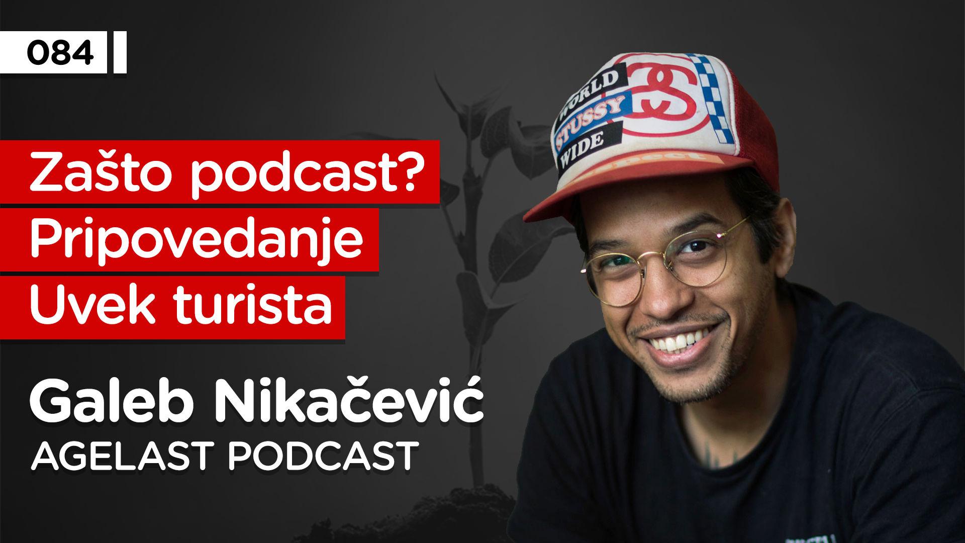 EP084: Galeb Nikačević