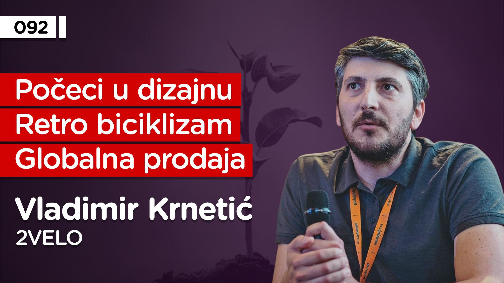 EP092: Vladimir Krnetić
