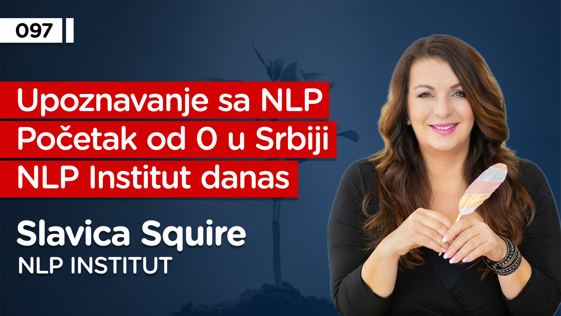 EP097: Slavica Squire