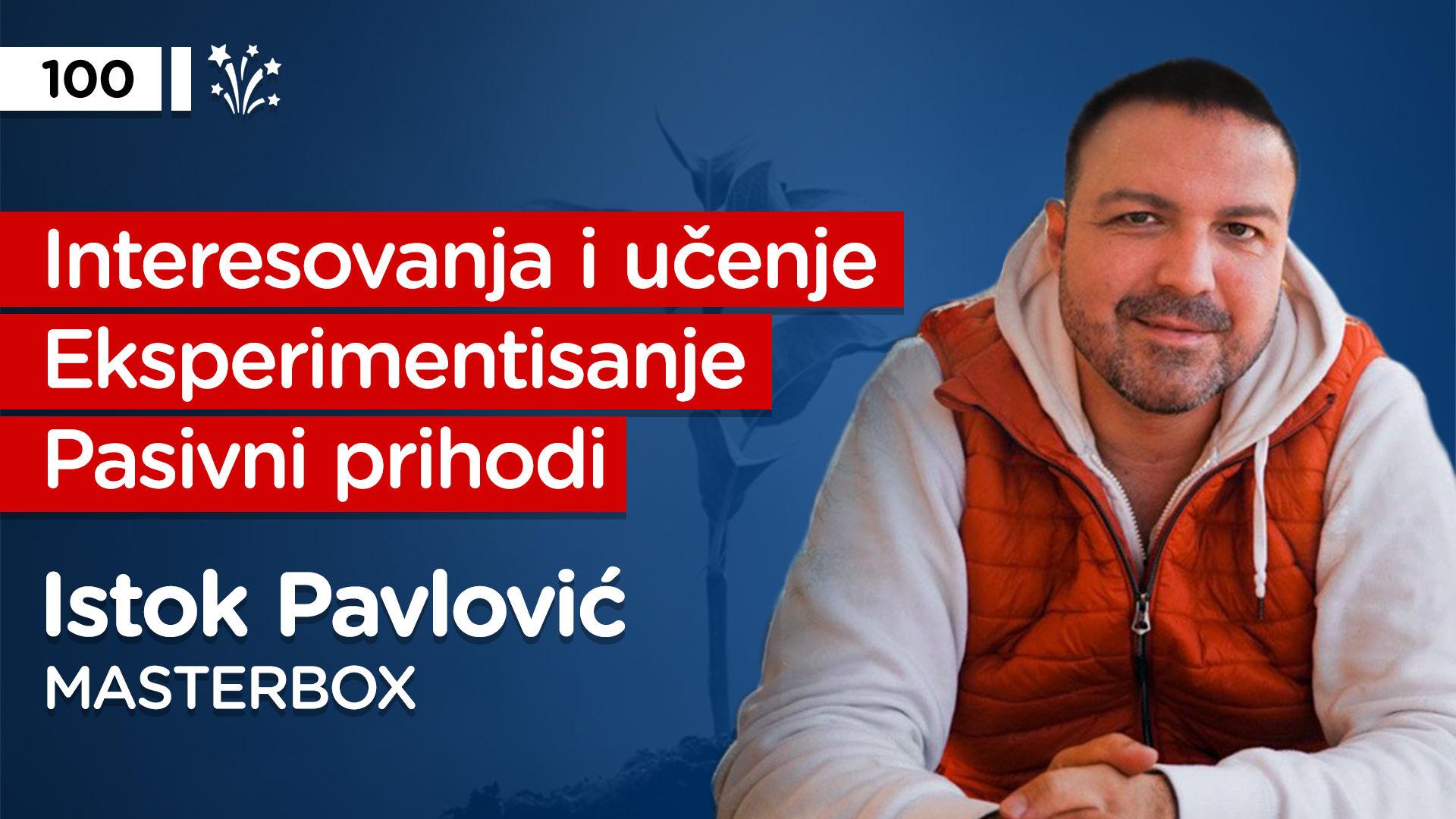 EP100: Istok Pavlović