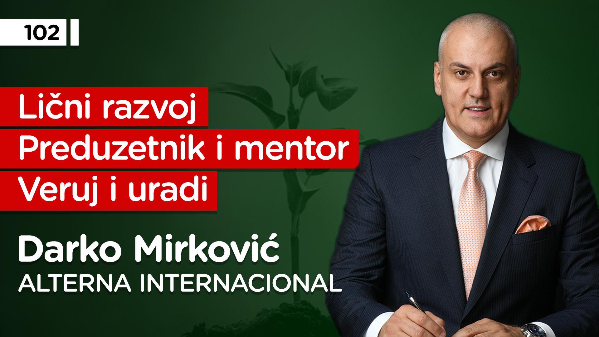 EP102: Darko Mirković