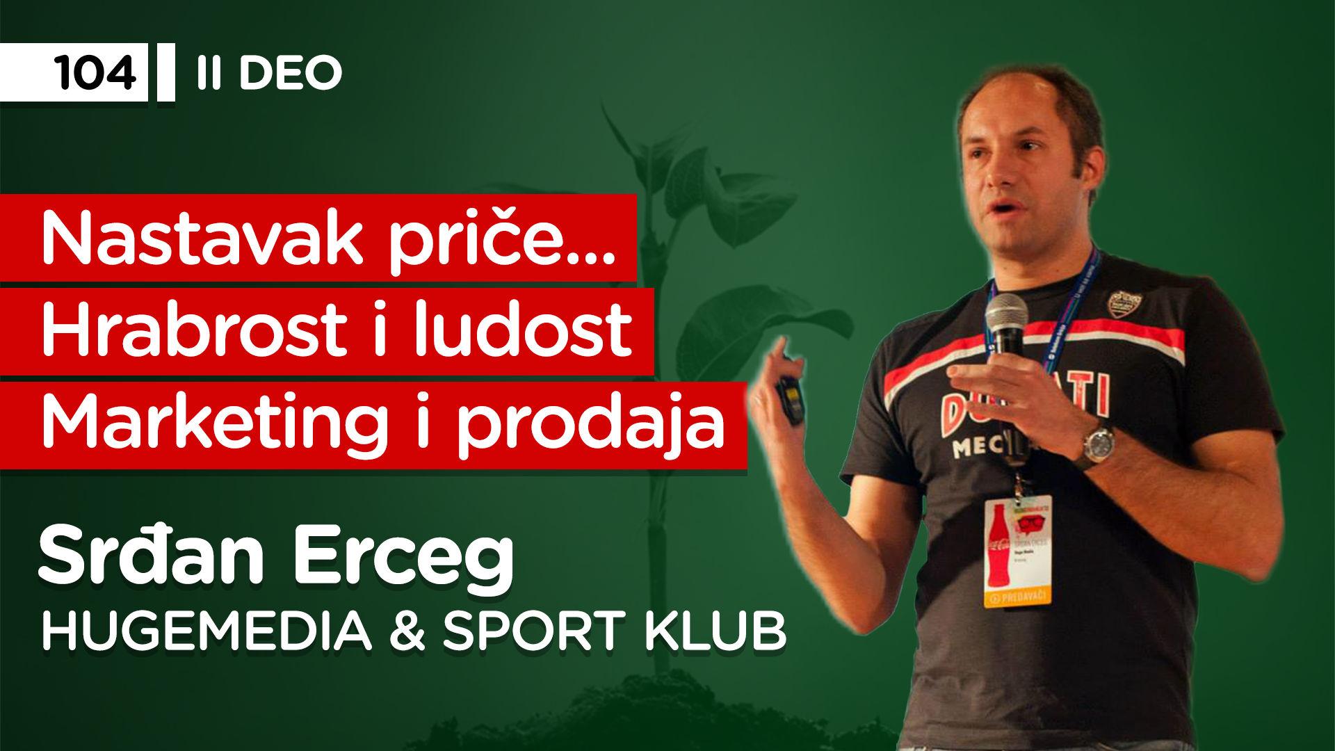 EP104: Srđan Erceg