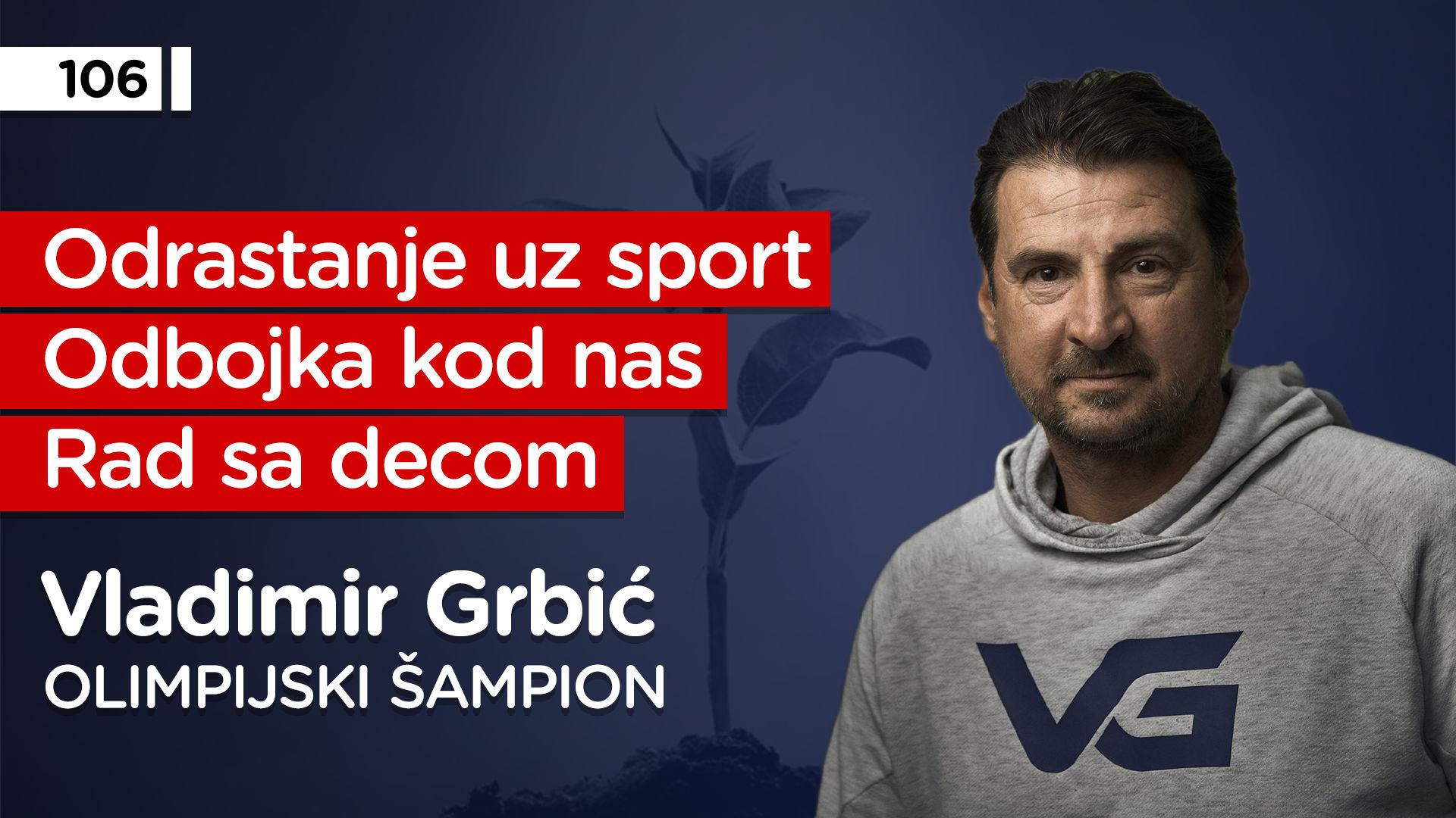 EP106: Vladimir Grbić