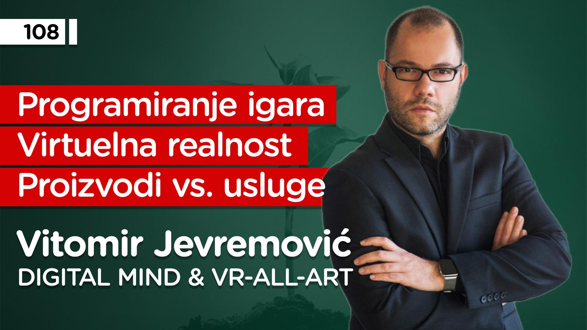 EP108: Vitomir Jevremović