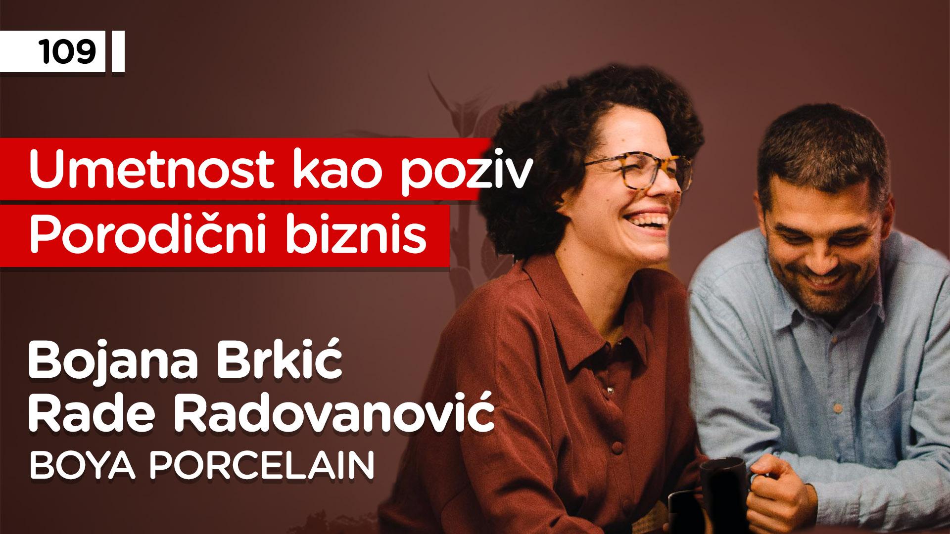 EP109: Bojana Brkić i Rade Radovanović