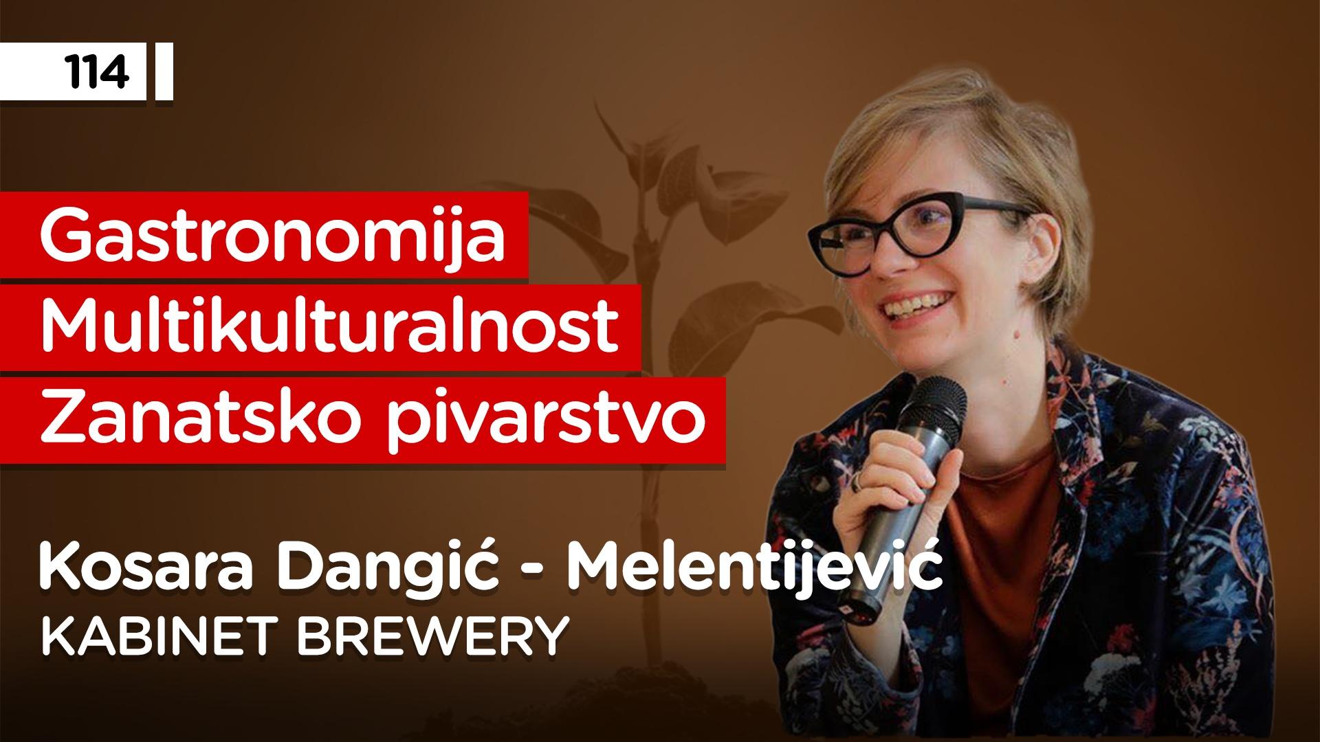 EP114: Kosara Dangić – Melentijević