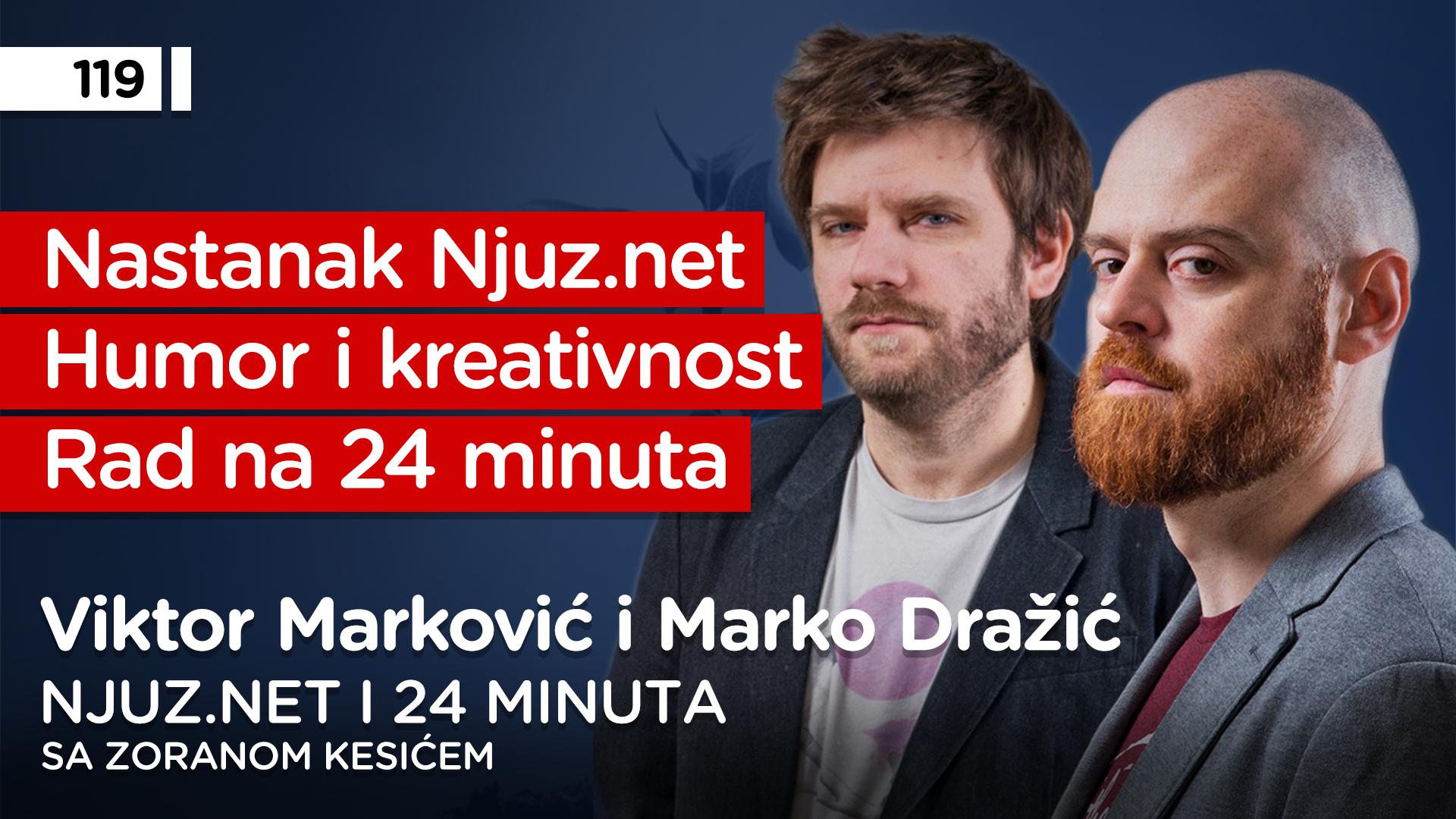 EP119: Marko Dražić i Viktor Marković