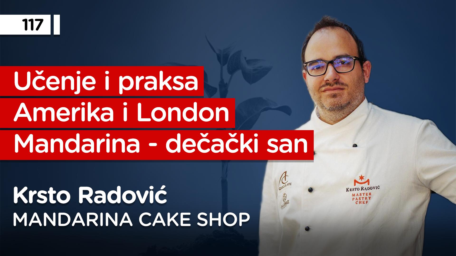 EP117: Krsto Radović