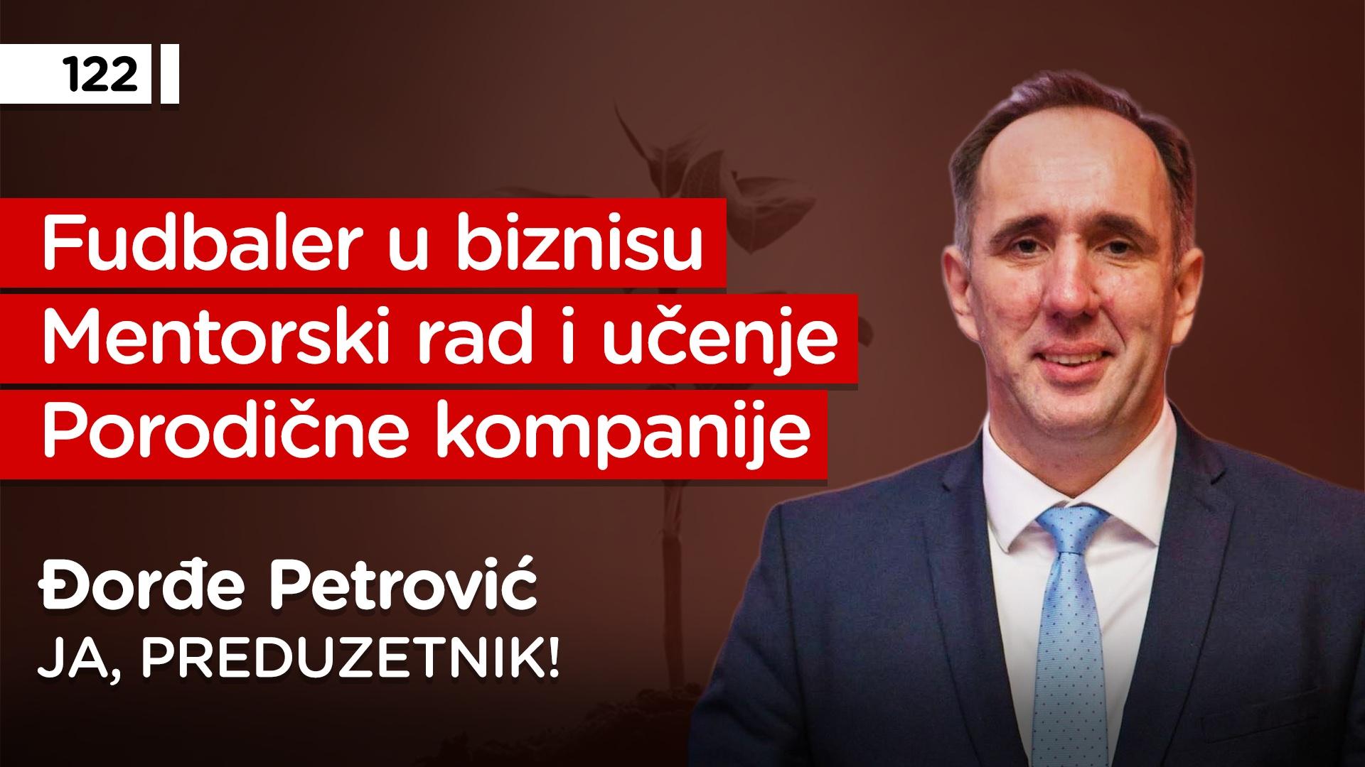 EP122: Đorđe Petrović
