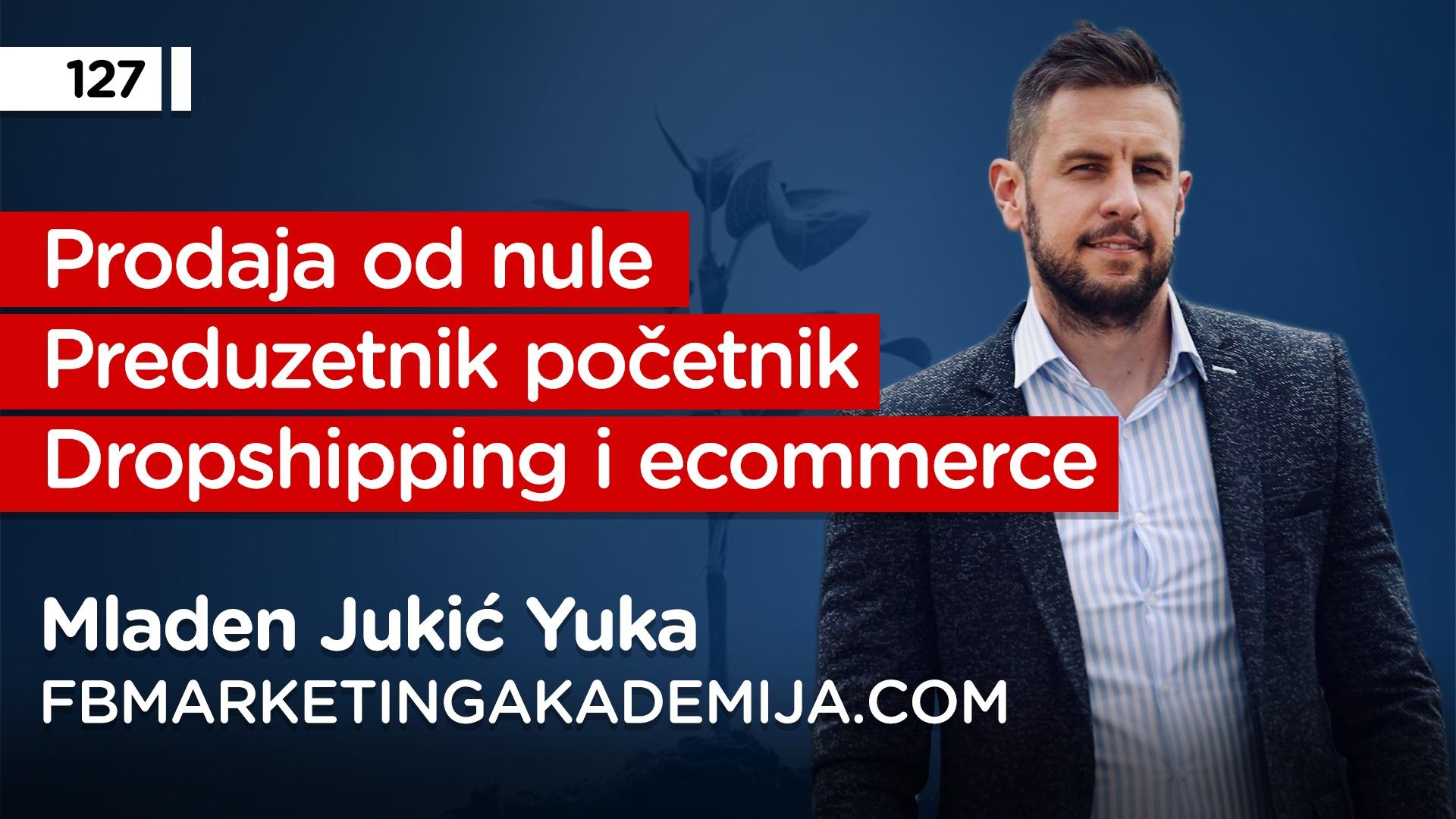 EP127: Mladen Jukić Yuka