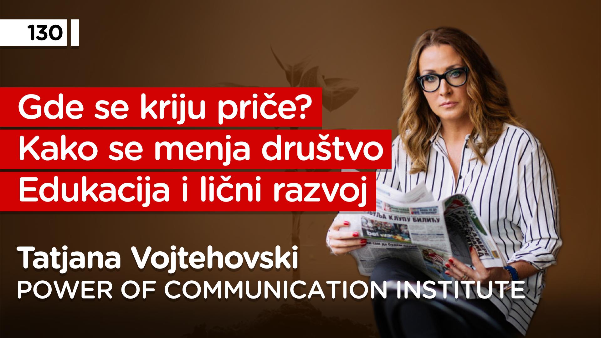 EP130: Tatjana Vojtehovski
