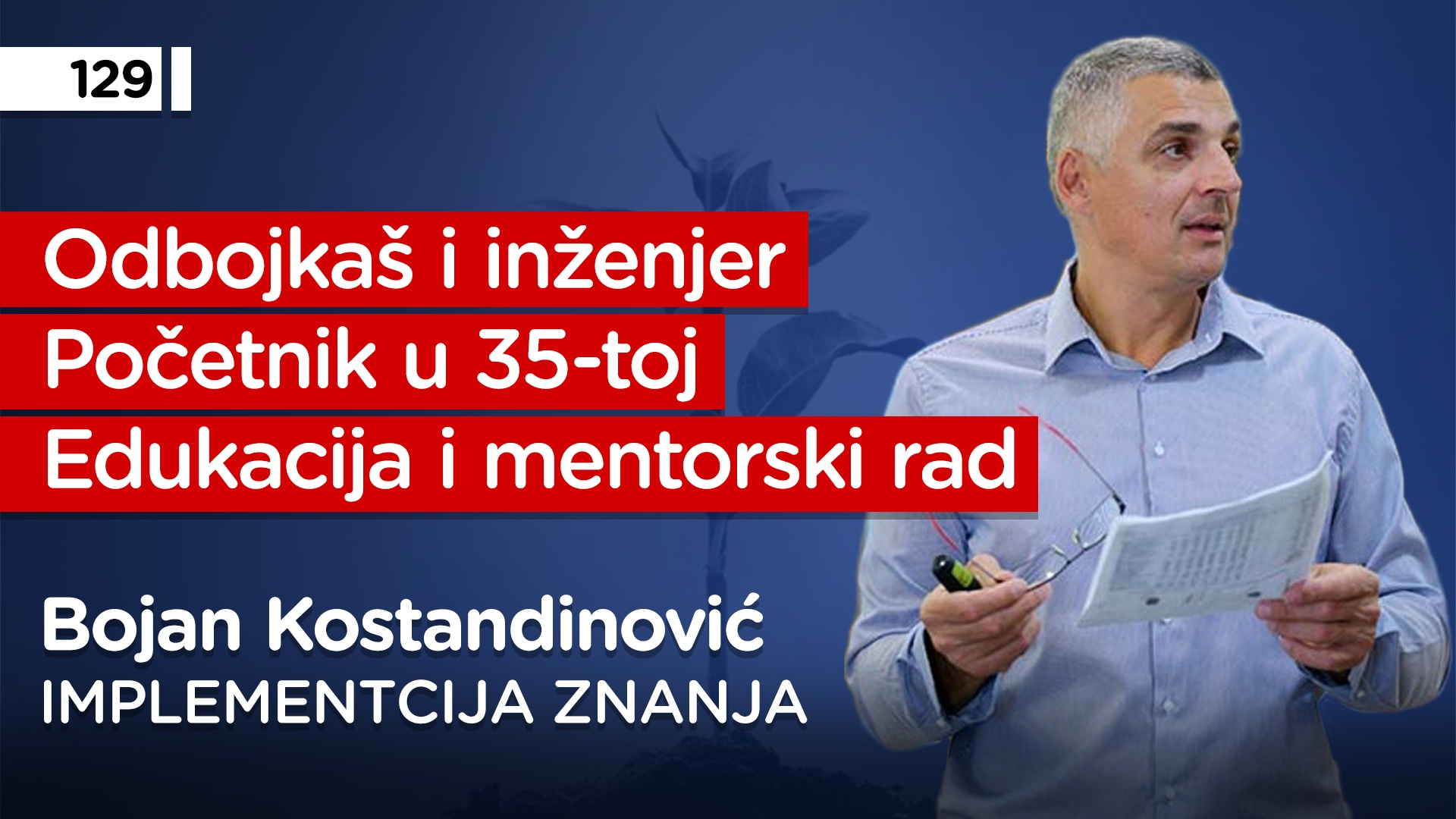 EP129: Bojan Kostandinović