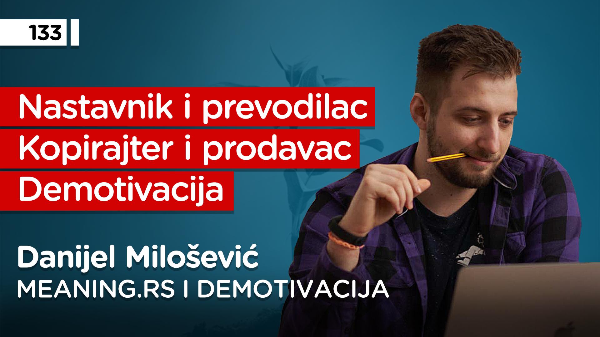 EP133: Danijel Milošević